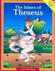 THE LABORS OF THESEUS-I LOVE MYTHOLOGY