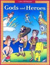 I LOVE MYTHOLOGY GODS AND HEROES