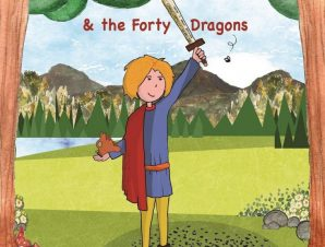 ARTHUR THE FLY SLAYER AND THE FORTY DRAGONS